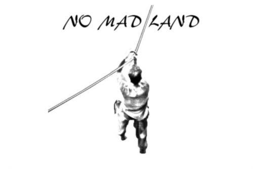 NO MAD LAND
